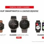 Jesienna oferta: smartwatche Huawei, w tym Watch GT 2 Pro, w atrakcyjnych cenach